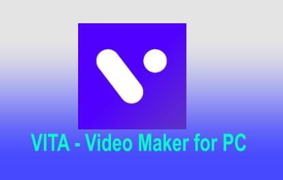 VITA Video Maker for PC