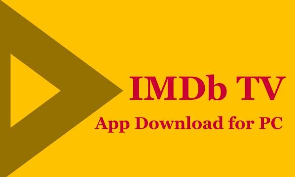 IMDb TV App Download for PC