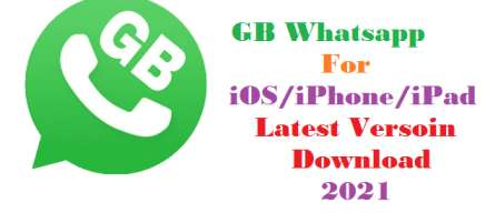 gb whatsapp for ios iphone ipad new version 2021